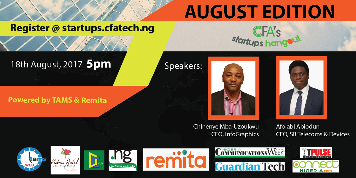 August 2017 edition of CFA's Startups Hangout Holds on August 18,2017!---www.connectnigeria.com