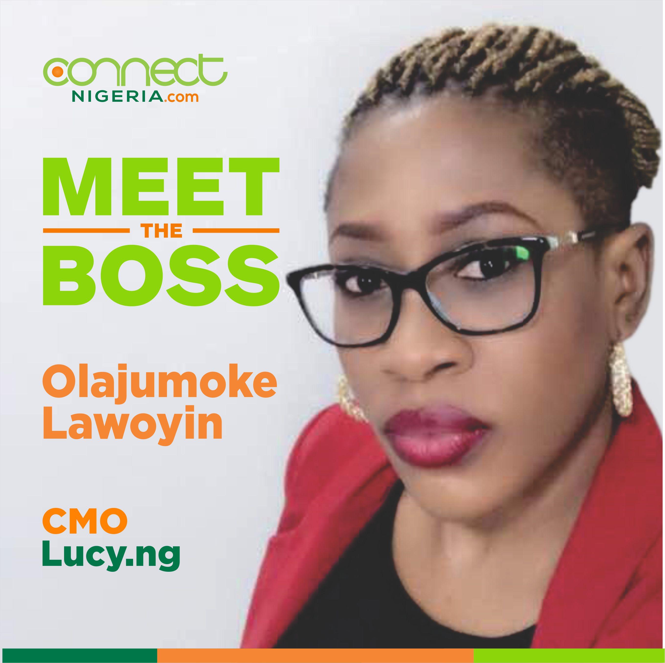 Meet the Boss: Olajumoke Lawoyin, CMO Lucy.ng - www.connectnigeria.com