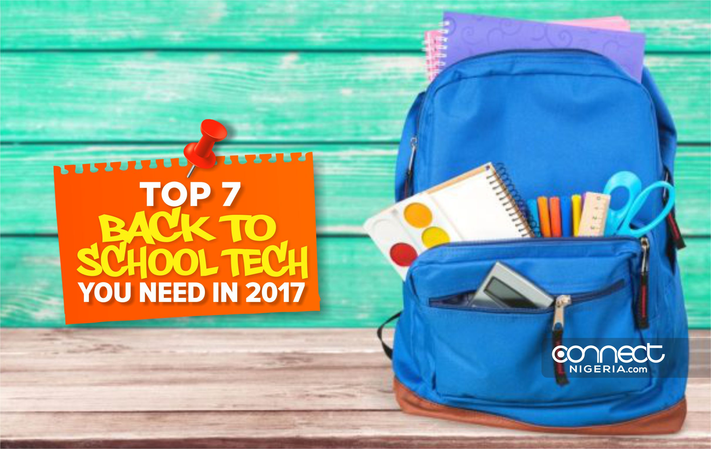 Top 7 Back To School Tech You Need In 2017