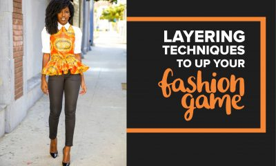 Layering Techniques to up Your Fashion Game