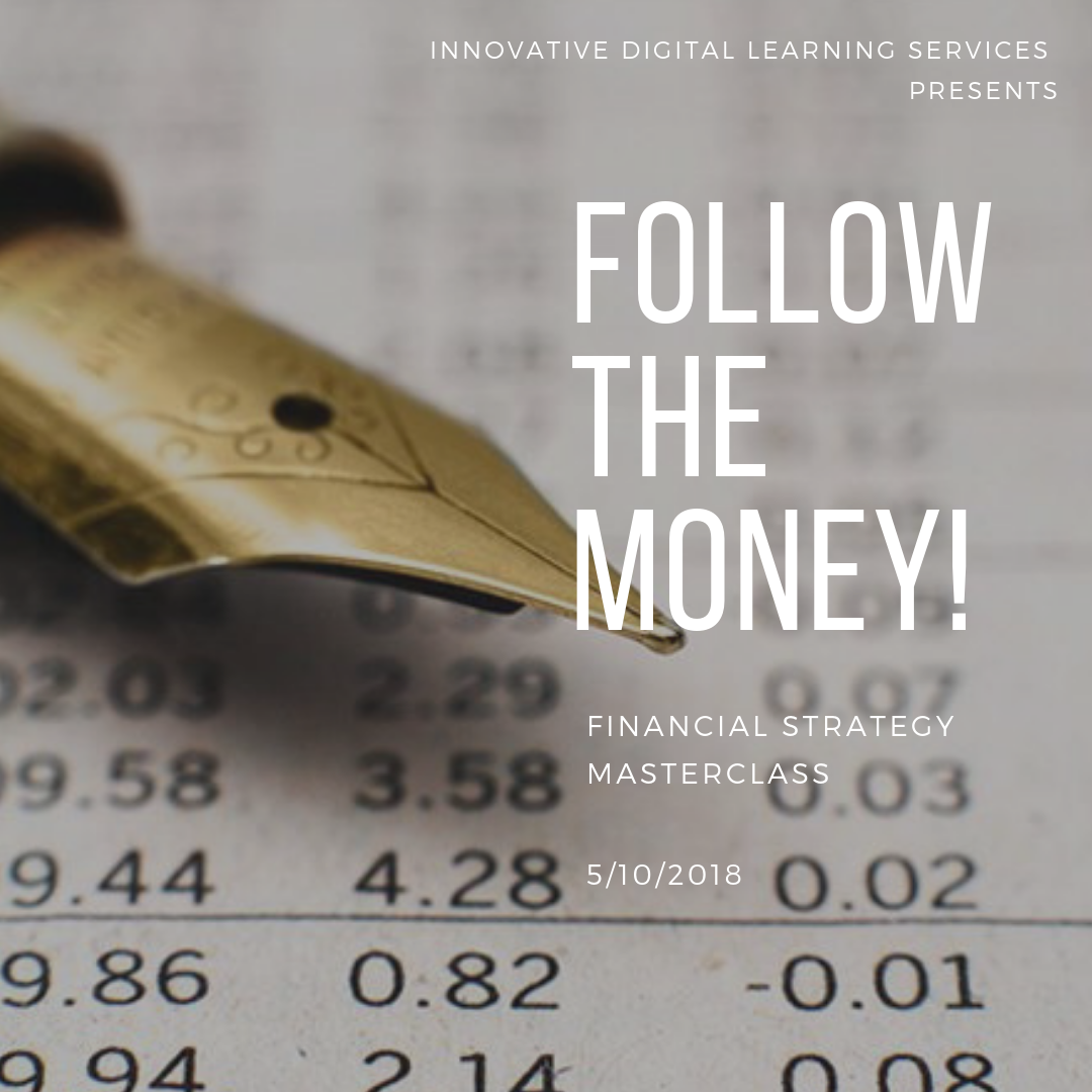 Follow the Money Financial Strategy Masterclass