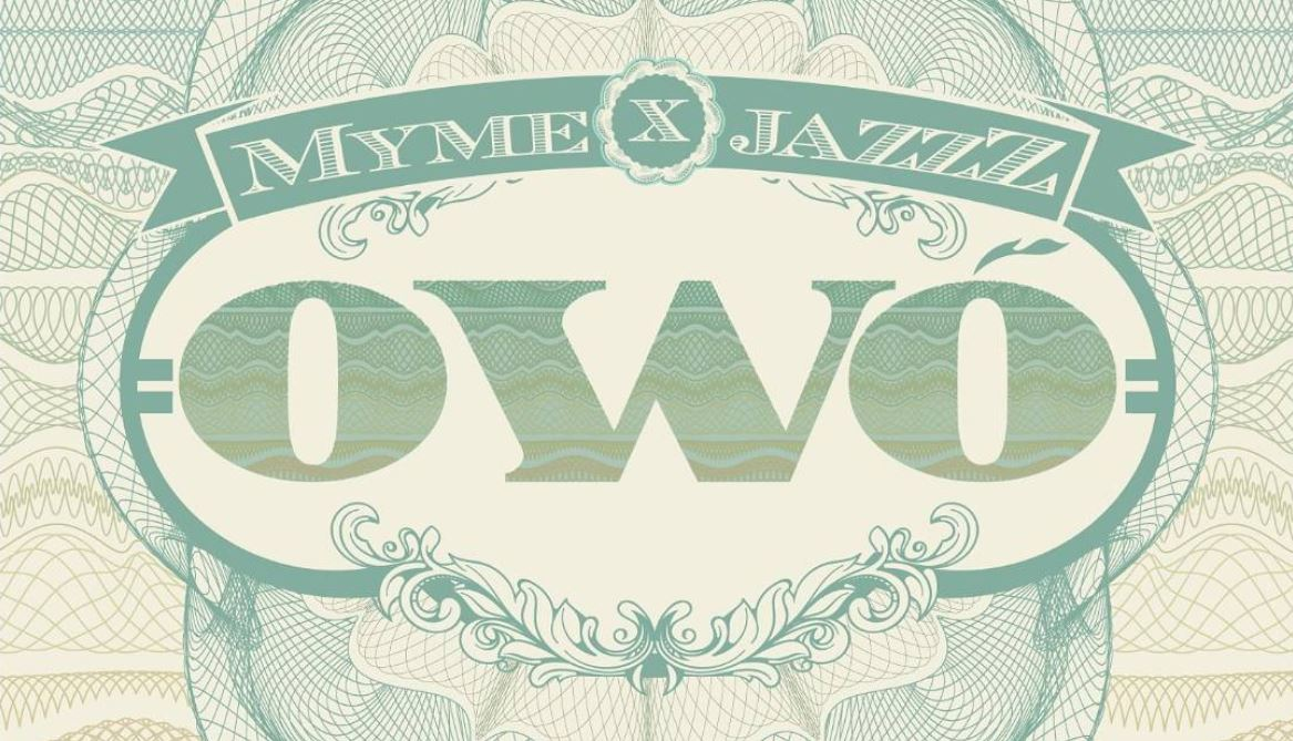 Owo - JazzZ and Myme